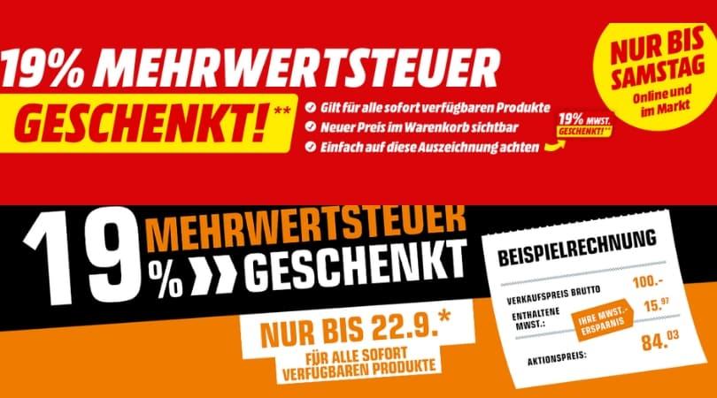 [Angebot] 19% Mehrwertsteuer geschenkt – gültig für alle verfügbaren Produkte (bei MediaMarkt und Saturn)