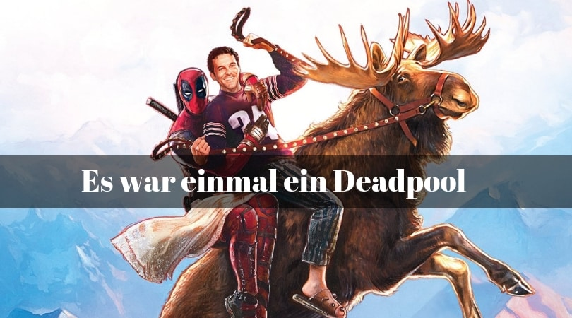 Es War Einmal Ein Deadpool Imdb