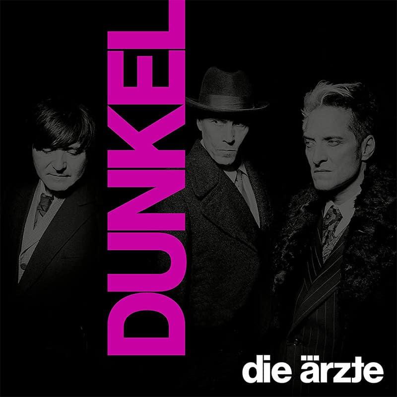 """""""Die Ärzte – Dunkel"""" ab September 2021 auf Vinyl und CD"""