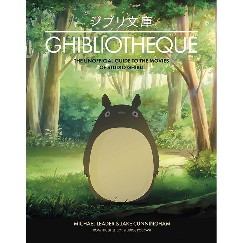 """""""Ghibliotheque: Unofficial Guide to the Movies of Studio Ghibli"""" ab September in der Hardcover Ausgabe"""